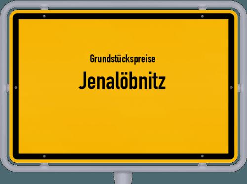 Grundstückspreise Jenalöbnitz 2019