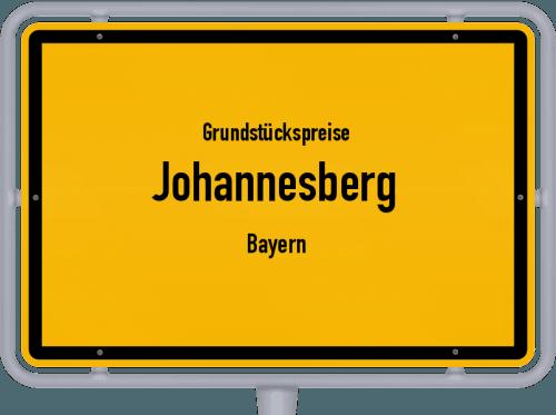 Grundstückspreise Johannesberg (Bayern) 2019