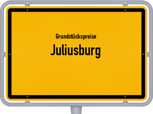 Grundstückspreise Juliusburg 2021