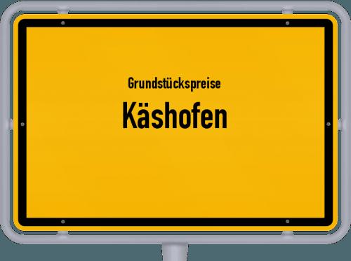 Grundstückspreise Käshofen 2019