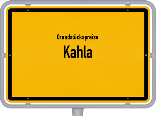 Grundstückspreise Kahla 2019