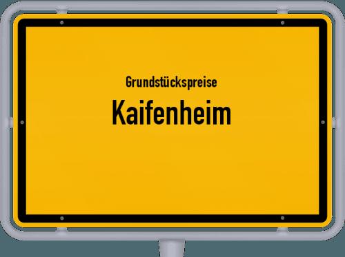 Grundstückspreise Kaifenheim 2019