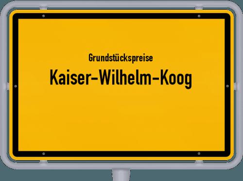 Grundstückspreise Kaiser-Wilhelm-Koog 2021