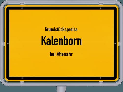 Grundstückspreise Kalenborn (bei Altenahr) 2019
