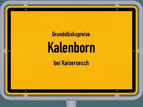 Grundstückspreise Kalenborn (bei Kaisersesch) 2019