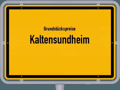 Grundstückspreise Kaltensundheim 2019