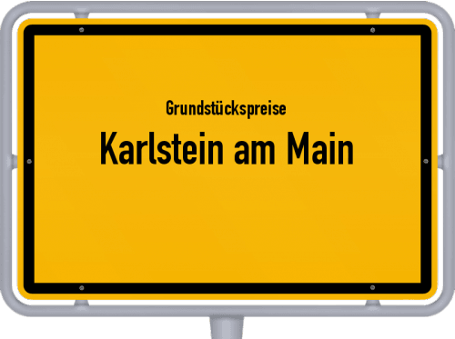 Grundstückspreise Karlstein am Main 2019