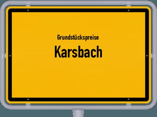Grundstückspreise Karsbach 2019