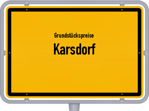 Grundstückspreise Karsdorf 2021