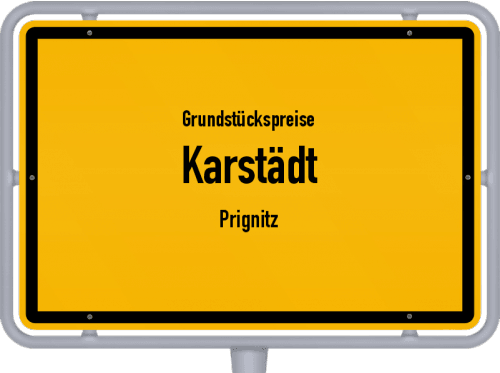 Grundstückspreise Karstädt (Prignitz) 2021