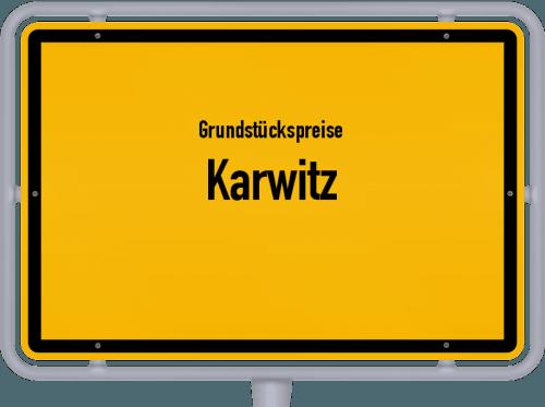 Grundstückspreise Karwitz 2021