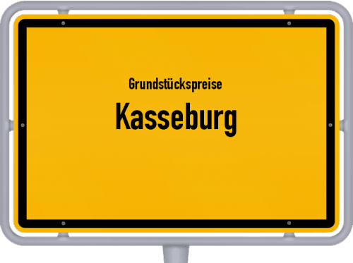 Grundstückspreise Kasseburg 2021