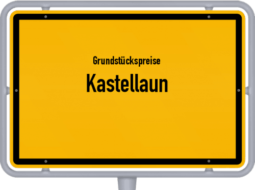 Grundstückspreise Kastellaun 2019