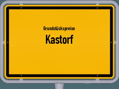 Grundstückspreise Kastorf 2021
