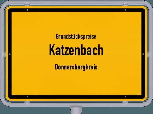 Grundstückspreise Katzenbach (Donnersbergkreis) 2019
