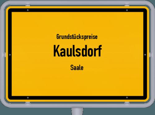 Grundstückspreise Kaulsdorf (Saale) 2019