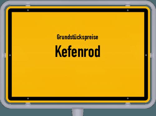 Grundstückspreise Kefenrod 2020
