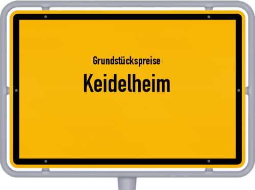 Grundstückspreise Keidelheim 2019