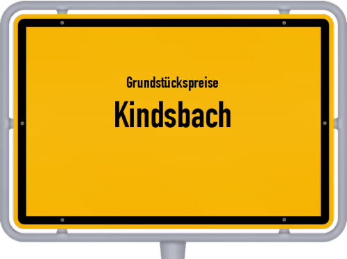 Grundstückspreise Kindsbach 2019