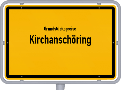 Grundstückspreise Kirchanschöring 2019