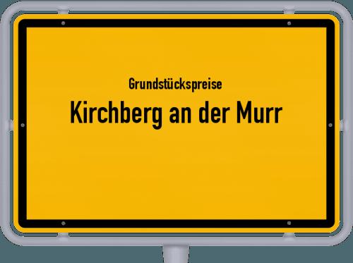 Grundstückspreise Kirchberg an der Murr 2021