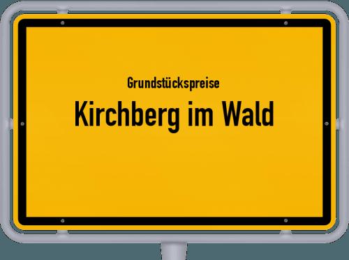 Grundstückspreise Kirchberg im Wald 2019
