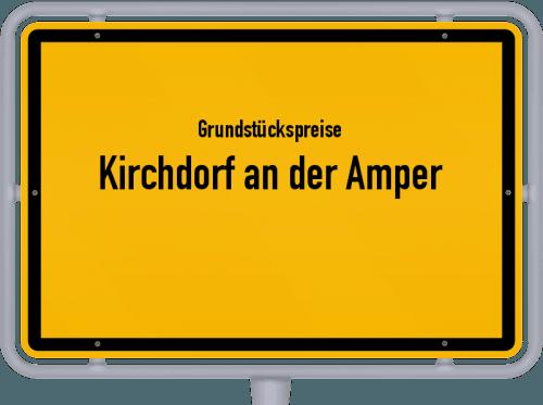 Grundstückspreise Kirchdorf an der Amper 2019