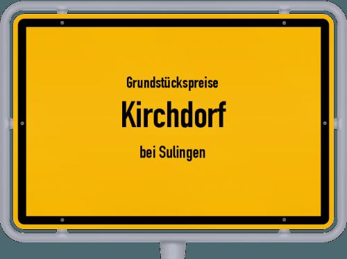 Grundstückspreise Kirchdorf (bei Sulingen) 2021