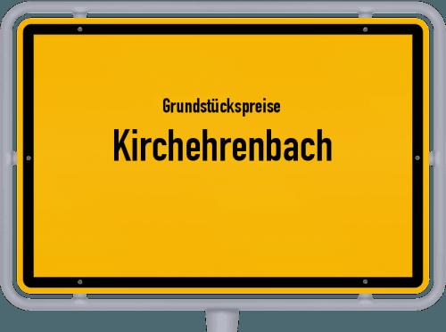 Grundstückspreise Kirchehrenbach 2019