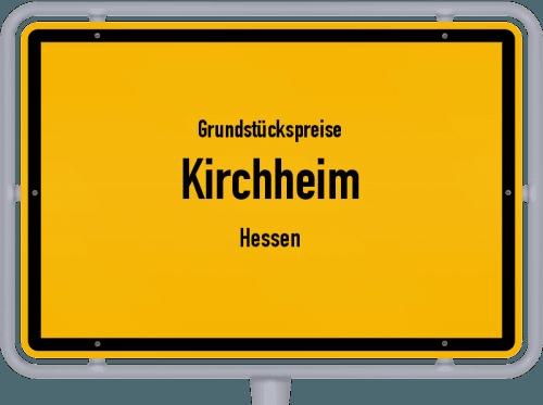 Grundstückspreise Kirchheim (Hessen) 2020