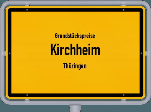 Grundstückspreise Kirchheim (Thüringen) 2019