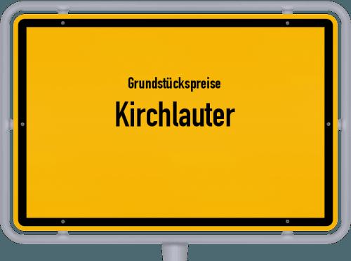 Grundstückspreise Kirchlauter 2019