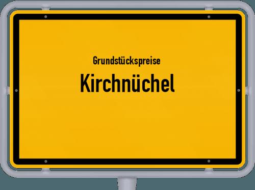 Grundstückspreise Kirchnüchel 2021