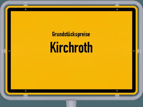 Grundstückspreise Kirchroth 2019