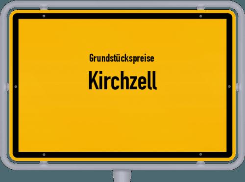 Grundstückspreise Kirchzell 2021