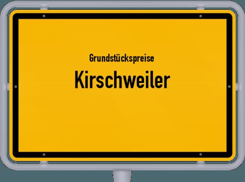 Grundstückspreise Kirschweiler 2019