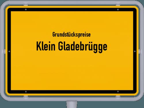 Grundstückspreise Klein Gladebrügge 2021