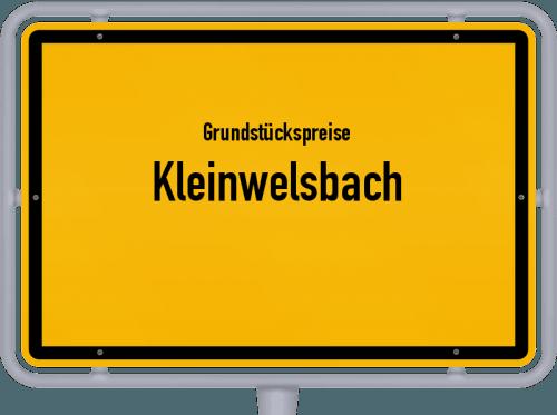 Grundstückspreise Kleinwelsbach 2019