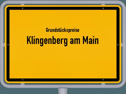 Grundstückspreise Klingenberg am Main 2019