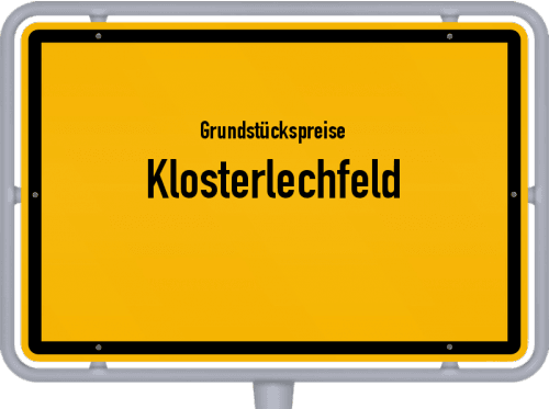 Grundstückspreise Klosterlechfeld 2019