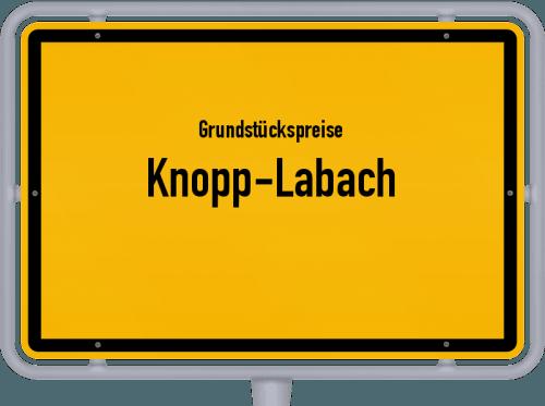Grundstückspreise Knopp-Labach 2019