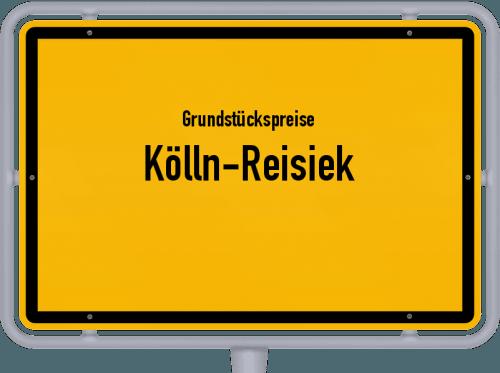Grundstückspreise Kölln-Reisiek 2021