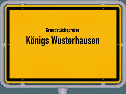 Grundstückspreise Königs Wusterhausen 2021