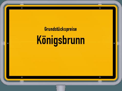 Grundstückspreise Königsbrunn 2021