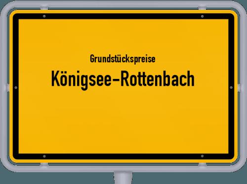 Grundstückspreise Königsee-Rottenbach 2019