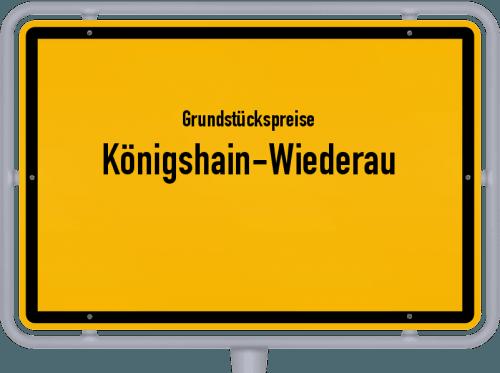 Grundstückspreise Königshain-Wiederau 2019