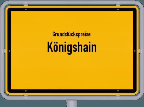 Grundstückspreise Königshain 2019