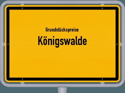 Grundstückspreise Königswalde 2019