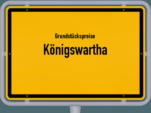 Grundstückspreise Königswartha 2019