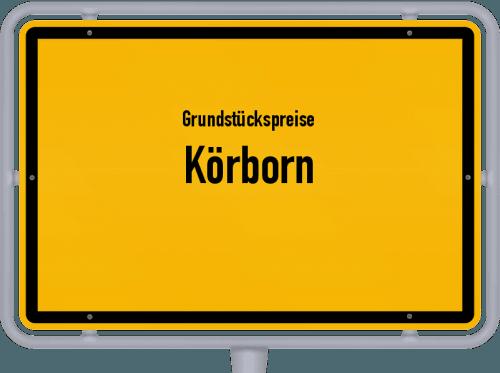 Grundstückspreise Körborn 2019